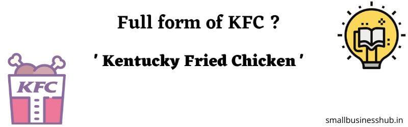 Full form of KFC