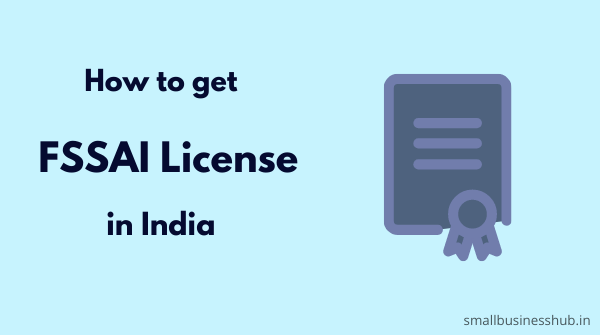 how to get FSSAI license