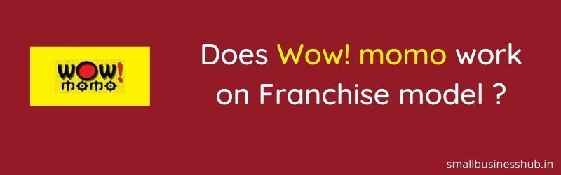 wow momo franchise
